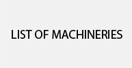 List Of Machineries